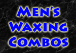 Mens Waxing Combo prices Rockhampton