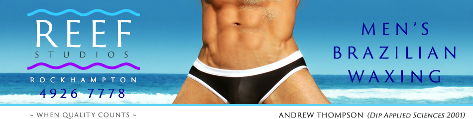 Men's Brazilian Waxing at Reef Beauty Rockhampton